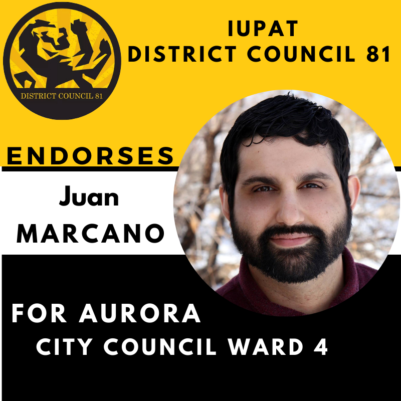 IUPAT District Council 81 Endorses Juan Marcano
